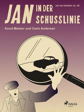 Knud Meister: Jan in der Schusslinie