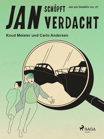 Knud Meister: Jan schöpft Verdacht