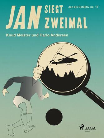 Knud Meister: Jan siegt zweimal