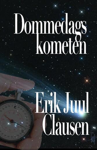 Erik Juul Clausen: Dommedagskometen