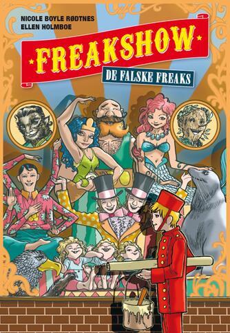 Nicole Boyle Rødtnes: Freakshow - de falske freaks