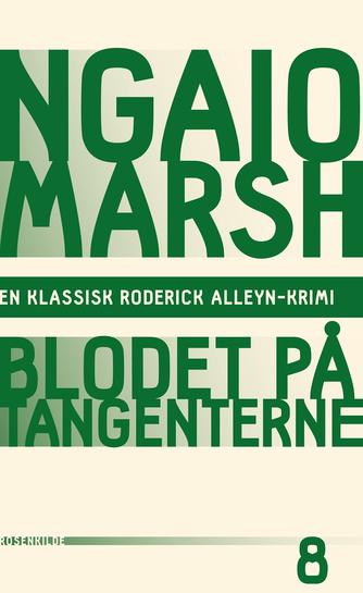 Ngaio Marsh: Blodet på tangenterne