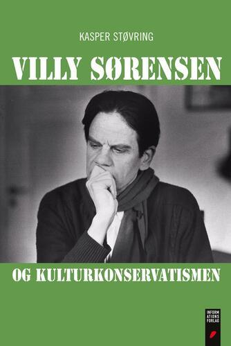 Kasper Støvring: Villy Sørensen og kulturkonservatismen