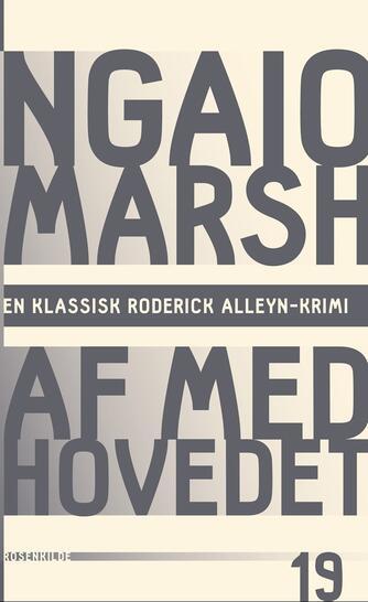 Ngaio Marsh: Af med hovedet