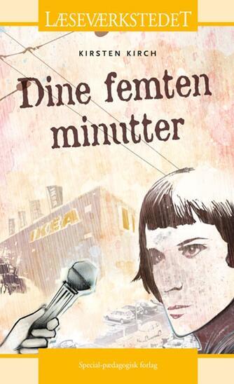 Kirsten Kirch: Dine femten minutter