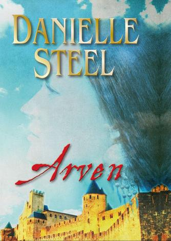 Danielle Steel: Arven