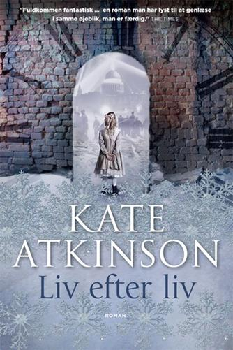 Kate Atkinson: Liv efter liv