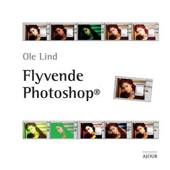 Ole Lind: Flyvende photoshop