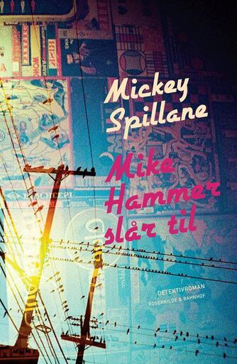 Mickey Spillane: Mike Hammer slår til