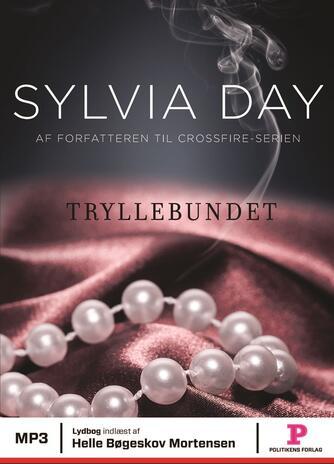 Sylvia Day: Tryllebundet
