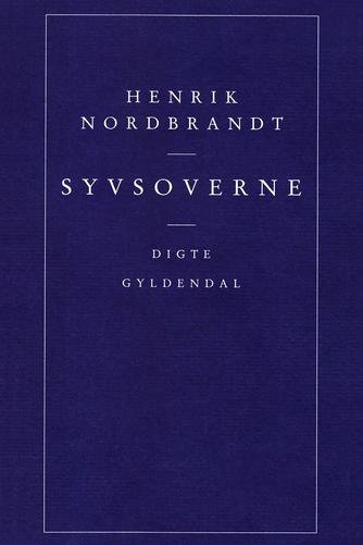 Henrik Nordbrandt: Syvsoverne : digte