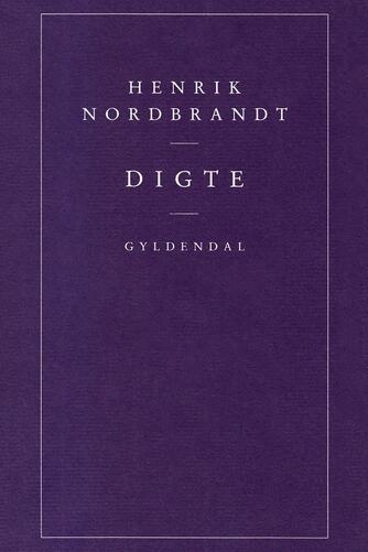 Henrik Nordbrandt: Digte