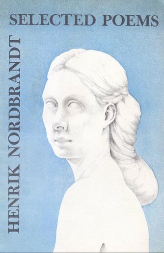 Henrik Nordbrandt: Selected poems