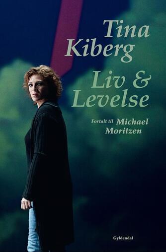 Tina Kiberg, Michael Moritzen: Liv & levelse