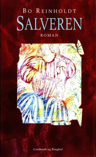 Bo Reinholdt: Salveren : roman