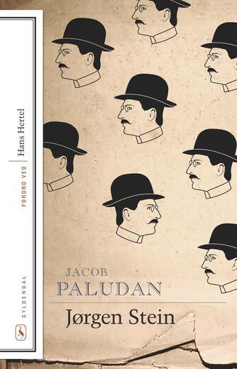 Jacob Paludan: Jørgen Stein (Ved Hans Hertel)