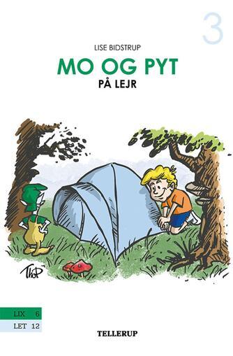 Lise Bidstrup: Mo og Pyt på lejr