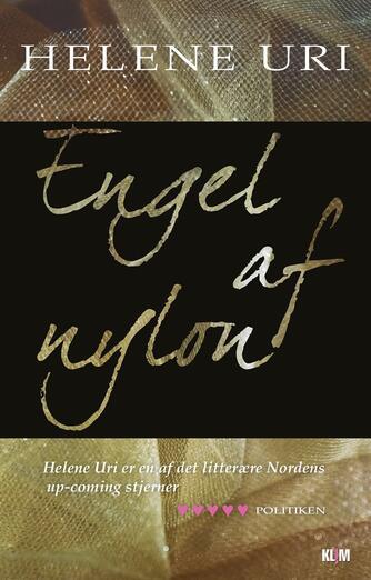 Helene Uri: Engel af nylon