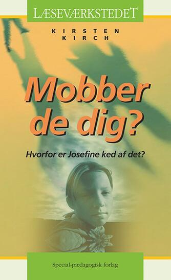 Kirsten Kirch: Mobber de dig?