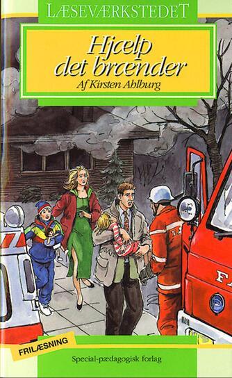 Kirsten Ahlburg: Hjælp, det brænder