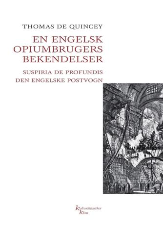 Thomas De Quincey: En engelsk opiumbrugers bekendelser : Suspiria de profundis, Den engelske postvogn