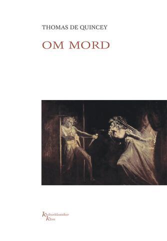 Thomas De Quincey: Om mord