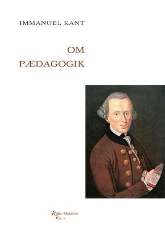 Immanuel Kant: Om pædagogik