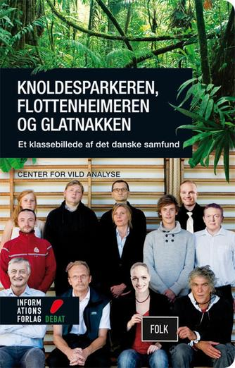Steen Thykjær: Knoldesparkeren, flottenheimeren og glatnakken : et klassebillede af det danske samfund