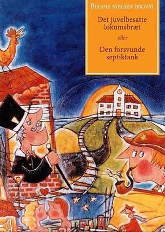 Bjarne Nielsen Brovst: Det juvelbesatte lokumsbræt