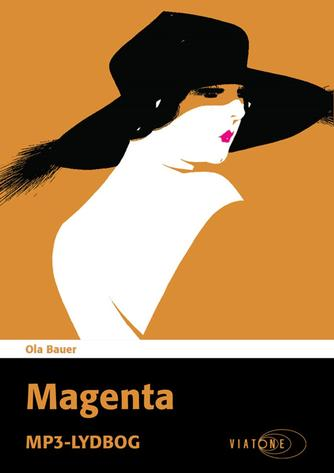 Ola Bauer: Magenta