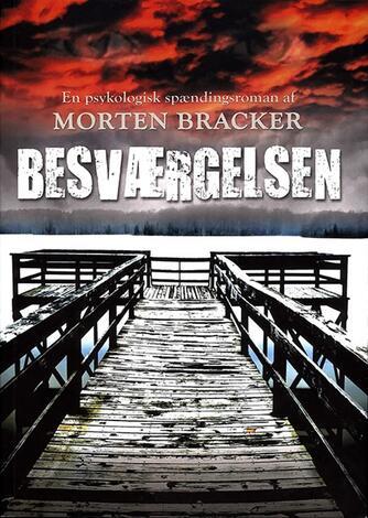 Morten Bracker: Besværgelsen