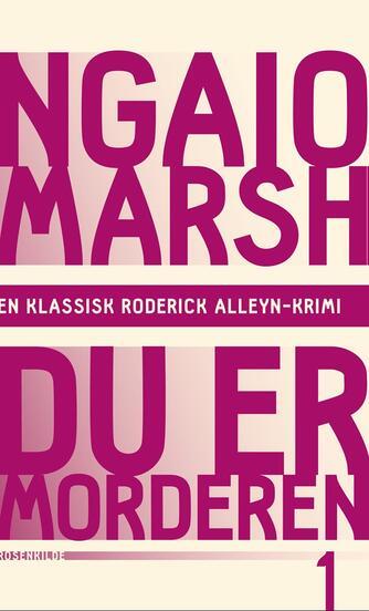 Ngaio Marsh: Du er morderen