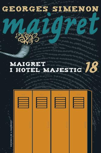 Georges Simenon: Maigret i Hotel Majestic