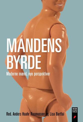 : Mandens byrde : moderne mænd, nye perspektiver