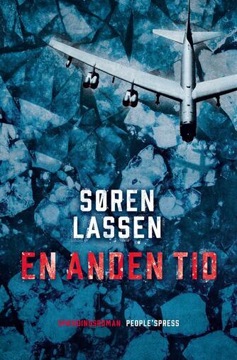 Søren Lassen (f. 1960): En anden tid : spændingsroman