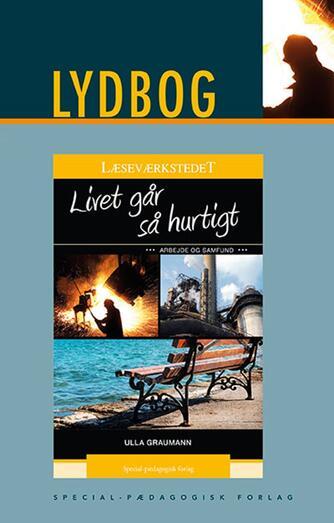 Ulla Graumann: Livet går så hurtigt