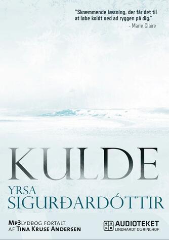 Yrsa Sigurðardóttir: Kulde