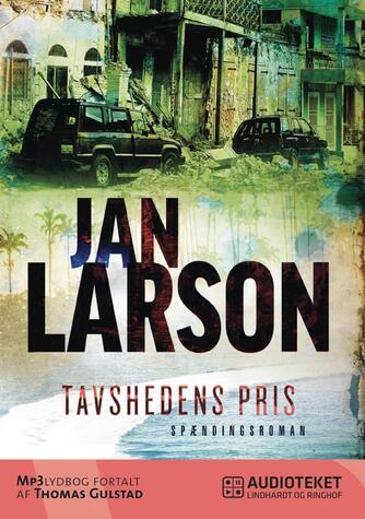 Jan Larson: Tavshedens pris