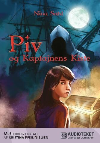 Nina Sahl: Piv og kaptajnens kiste