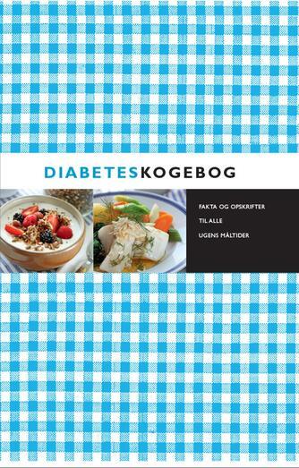 Kristina Andersson: Diabeteskogebog