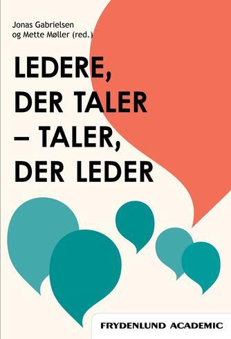 : Ledere, der taler - taler, der leder