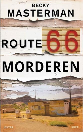 Becky Masterman: Route 66 morderen