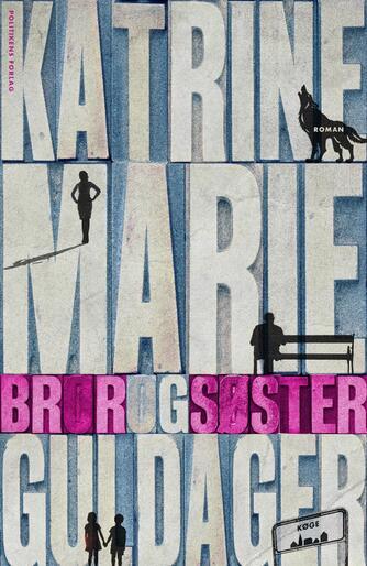 Katrine Marie Guldager: Bror og søster : roman