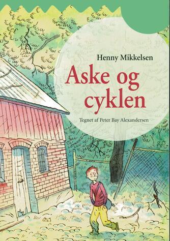 Henny Mikkelsen: Aske og cyklen