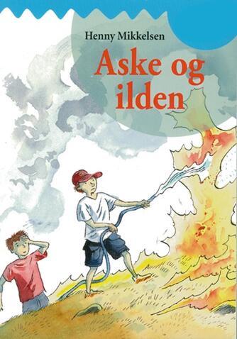 Henny Mikkelsen: Aske og ilden