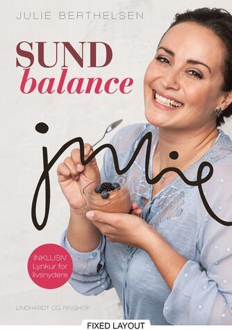 Julie Berthelsen (f. 1979): Sund balance
