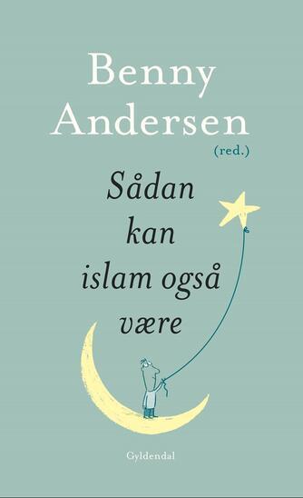 Benny Andersen (f. 1929): Sådan kan islam også være