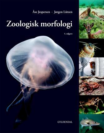 Åse Jespersen, Jørgen G. Lützen: Zoologisk morfologi