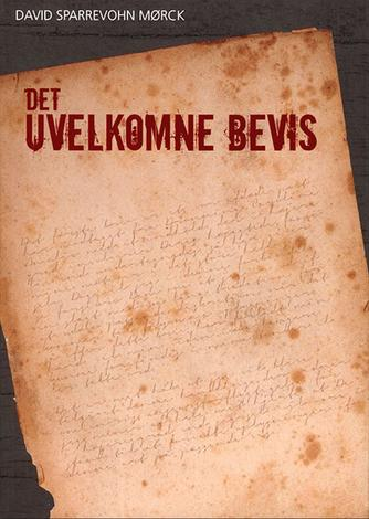David Sparrevohn Mørck (f. 1966): Det uvelkomne bevis