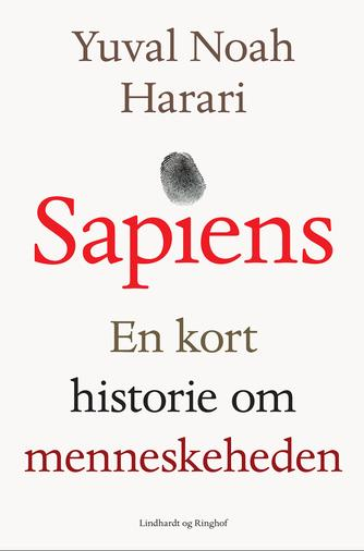 Yuval Noah Harari: Sapiens : en kort historie om menneskeheden